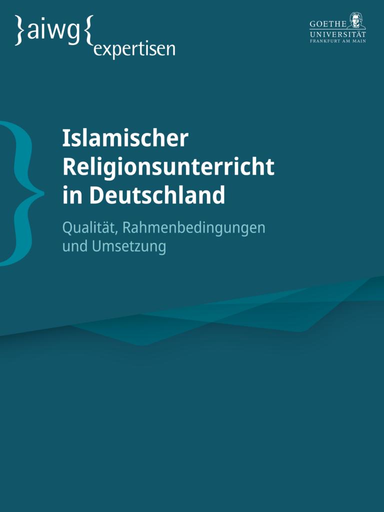 Cover der AIWG-Expertise zum islamischen Religionsunterricht